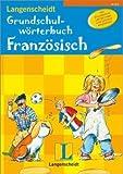 Langenscheidt Grundschulwörterbuch Französisch