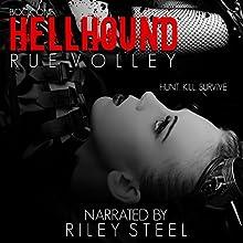 Hellhound: Hellhound, Book 1 (       UNABRIDGED) by Rue Volley Narrated by Riley Steel