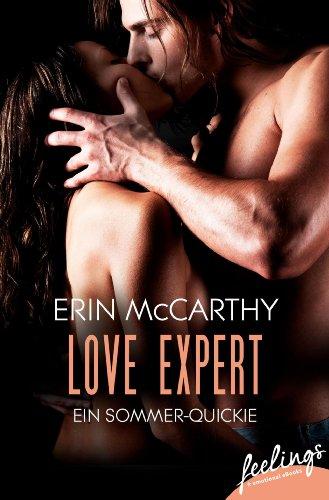 Erin McCarthy - Love Expert: Ein Sommer-Quickie