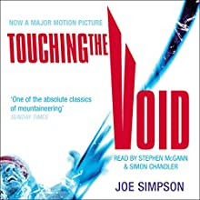 Touching the Void Audiobook by Joe Simpson Narrated by Stephen McGann, Simon Chandler