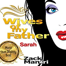 Wives of My Father: Sarah (       UNABRIDGED) by Zack Mantri Narrated by Joseph Maas