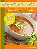 Weight Watcher Whiz Tasty Soups & Stews Points Plus Recipes Cookbook (Weight Watcher Whiz Series 9)