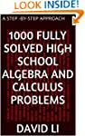 1000 Fully Solved High School Algebra...