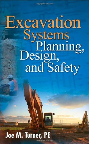 Excavation Systems Planning, Design, and Safety - McGraw-Hill Professional - 0071498699 - ISBN: 0071498699 - ISBN-13: 9780071498692