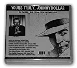 img - for YOURS TRULY, JOHNNY DOLLAR COLLECTION - 12 CD - 748 mp3 - Total Playtime: 274:31:52 - Includes: Rehearsal, Auditions, Interviews, Recreations, and extras book / textbook / text book