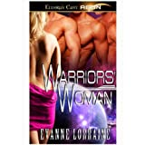 Warriors' Woman (Seduction Mission, Book One) ~ Evanne Lorraine