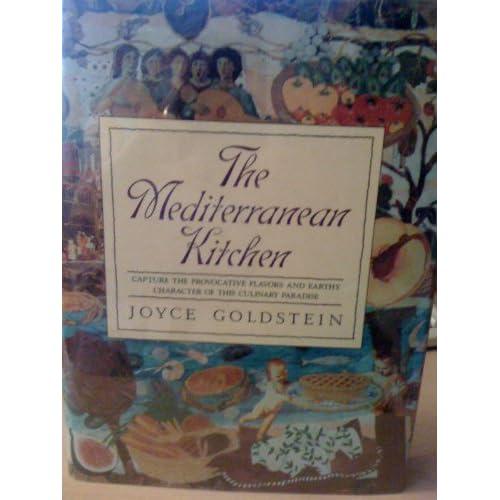 The Mediterranean Kitchen Joyce Esersky Goldstein