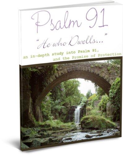 Free Kindle Book : Psalm 91 - He Who Dwells...