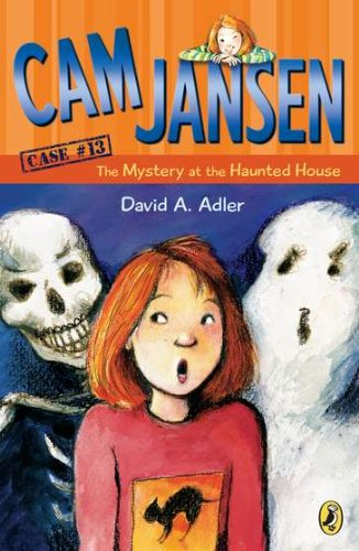 CAM Jansen: The Mystery at the Haunted House #13 (Cam Jansen Adventure)