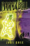 img - for Danny Bell and the Vershire (Volume 1) book / textbook / text book