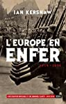 L'Europe en enfer 1914-1949 par Kershaw