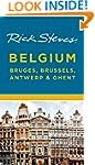 Rick Steves Belgium: Bruges, Brussels...