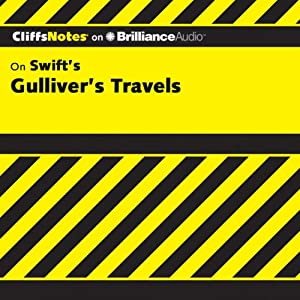Gulliver's Travels: CliffsNotes | [A. Lewis Soens]
