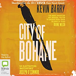 City of Bohane | [Kevin Barry]