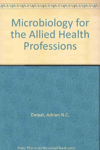Microbiology for the Allied Health Professions