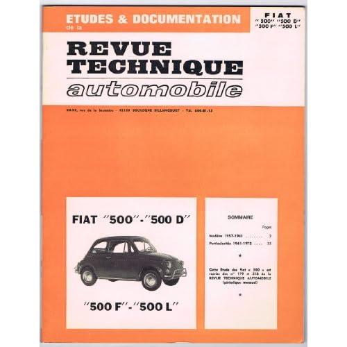 etude documentation revue technique automobile fiat 500 500 d 500 f 500 l. Black Bedroom Furniture Sets. Home Design Ideas
