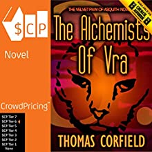 The Alchemists of Vra: The Velvet Paw of Asquith Novels Audiobook by Thomas Corfield Narrated by Thomas Corfield