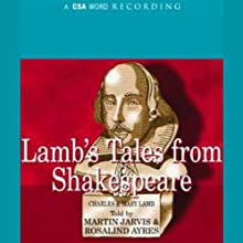 Lamb's Tales from Shakespeare Audiobook by  Charles, Mary Lamb Narrated by Martin Jarvis, Rosalind Ayres