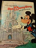 A fun-filled visit to Walt Disney World with Mickey Mouse (Hallmark childrens editions)