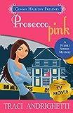 Prosecco Pink (Franki Amato Mysteries Book 2)
