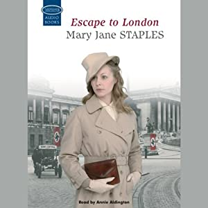Escape to London | [Mary Jane Staples]