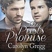 The Past's Promise (       UNABRIDGED) by Carolyn Gregg Narrated by Guy Veryzer