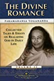 The Divine Romance (Collected Talks and Essays)