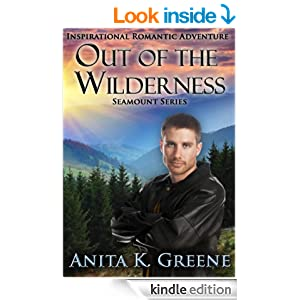 Out Of The Wilderness: A Contemporary Christian Romance Novel (SeaMount Series Book 1)