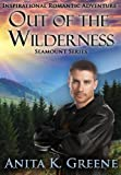Out Of The Wilderness (SeaMount Series)