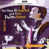 The 101 Dalmatians (Dramatised) | [Dodie Smith]