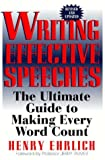 Writing Effective Speeches (Paragon House Writer