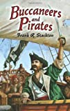Buccaneers and Pirates (Dover Maritime) (0486454258) by Stockton, Frank R.