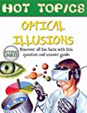img - for Optical Illusions (Hot Topics) book / textbook / text book