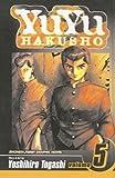YuYu Hakusho, Volume 5 (Yuyu Hakusho (Prebound)) (1417654724) by Togashi, Yoshihiro