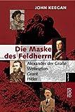 Die Maske des Feldherrn. (3499607379) by John Keegan