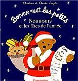 echange, troc Christine Laydu, Claude Laydu - Nounours et les fêtes de l'année