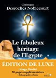echange, troc Christiane Desroches-Noblecourt - Le fabuleux héritage de l'Egypte