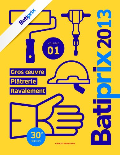 Batiprix 2013 (French Edition)
