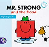 Roger Hargreaves Mr. Strong and the Flood (Mr. Men New Story Library)