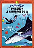 """echange, troc Fred - Philémon, tome 2 : Le Naufragé du """"A"""""""