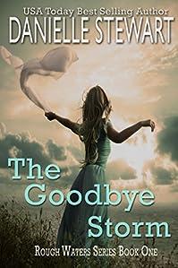 The Goodbye Storm by Danielle Stewart ebook deal