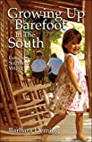 Growing Up Barefoot in the South: Essays from a Southern Writer