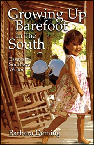 buy growing up barefoot in the south  essays from a southern    buy growing up barefoot in the south  essays from a southern writer book online at low prices in india   growing up barefoot in the south  essays from a