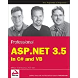 Professional ASP.NET 3.5: in C# and VB (Programmer to Programmer)by Bill Evjen