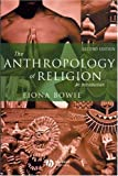 The Anthropology of Religion: An Introduction