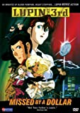 Lupin the 3rd - Missed by a Dollar
