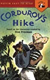 Corduroy's Hike (Puffin Easy-to-Read)