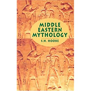 Amazon.com: Middle Eastern Mythology (9780486435510): S. H. Hooke ...