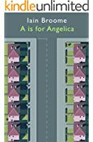 A is for Angelica