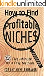 How to Find Profitable Niches: 5 Five...